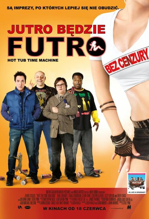 Jutro będzie futro / Hot Tub Time Machine (2010) DVDRip.XviD-Franc - Profesjonalny Lektor PL